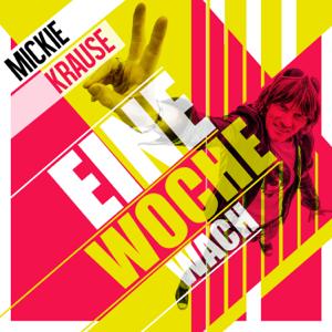 Mickie Krause - Eine Woche wach