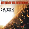 Return of the Champions Clips 1, Queen