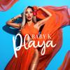 Baby K - Playa artwork
