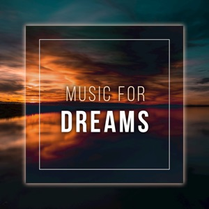 Music for Dreams