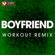 Boyfriend (Extended Workout Remix) - Power Music Workout