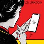 DJ Shadow - Rocket Fuel (feat. De La Soul)