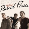 The Vault, Rascal Flatts