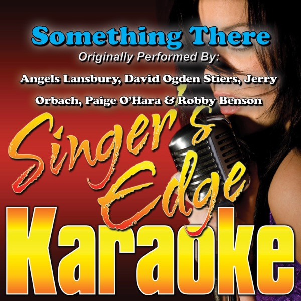 Something There (Originally Performed By Angels Lansbury, David Ogden Stiers, Jerry Orbach, Paige O'Hara & Robby Benson) [Instrumental] - Single