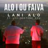 Lani Alo - Alo i ou faiva (feat. Livingstone Efu) artwork