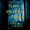 Amy K. Green - The Prized Girl: A Novel (Unabridged)  artwork