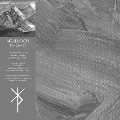 The Grey EP (Remastered) - Agalloch