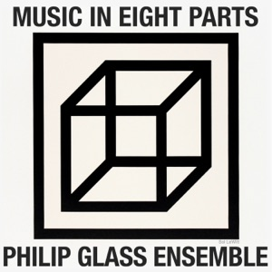 The Philip Glass Ensemble - Music in Eight Parts