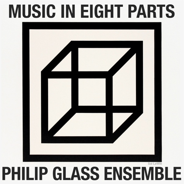 The Philip Glass Ensemble - Philip Glass: Music in Eight Parts - EP
