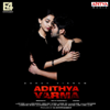 Adithya Varma (Theme Song)