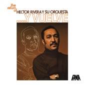 Hector Rivera Y Su Orquesta - Ahi Viene la Lengüetera