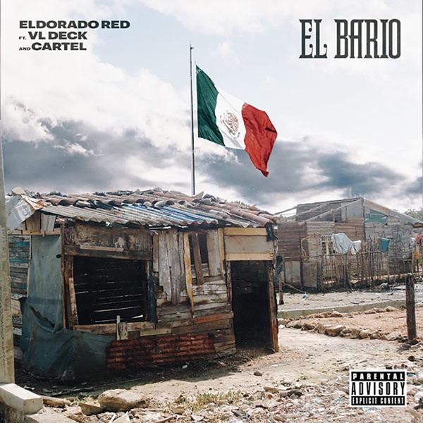El Bario (feat. VL Deck & Cartel) - Single