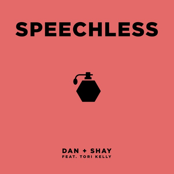 Speechless (feat. Tori Kelly) - Single