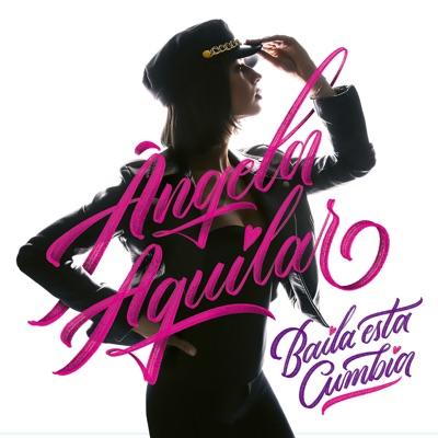 Baila Esta Cumbia - Angela Aguilar