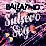 Bailatino - Salsero Soy