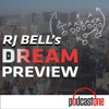 RJ Bell's Dream Preview