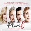 Plan B - Muzyka z filmu