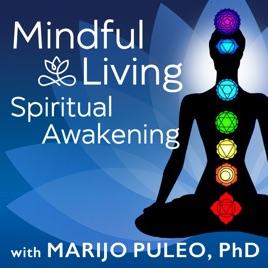 Mindful Living Spiritual Awakening: Are You Experiencing a Kundalini