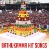 Bathukamma Hit Songs