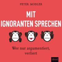 Peter Modler - Mit Ignoranten sprechen artwork