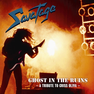 Ghost in the Ruins: A Tribute to Criss Oliva (Live) - Savatage