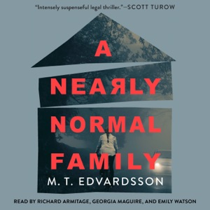 A Nearly Normal Family - M.T. Edvardsson audiobook, mp3