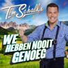 Tim Schalkx - We Hebben Nooit Genoeg artwork