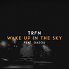 TRFN - Wake up in the Sky (feat. Siadou) artwork
