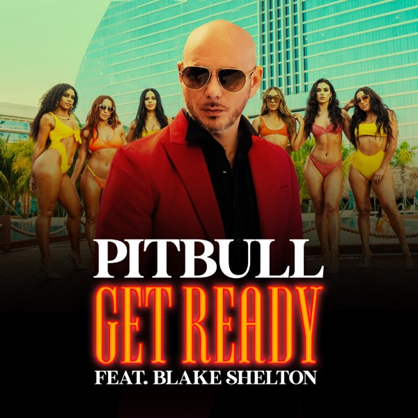 Get Ready (feat. Blake Shelton) - Single