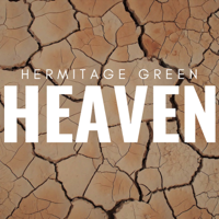 Hermitage Green - Heaven artwork