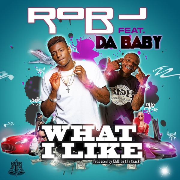 What I Like (feat. DaBaby) - Single
