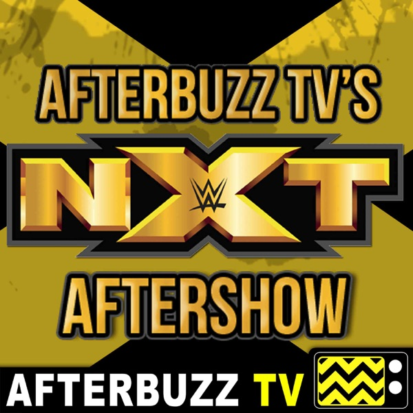 WWE's NXT Reviews and After Show - AfterBuzz TV