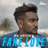 Rk Arvin - Fake Love artwork