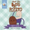 Matt Lucas - Thank You Baked Potato artwork