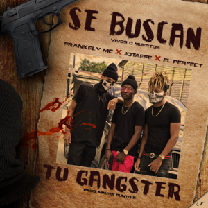 Frankely MC - Tu Gangster feat. Jotaefe & el Perfect