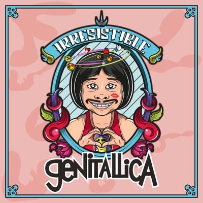 Irresistible - Single - Genitallica