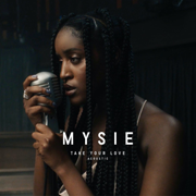 Take Your Love (Acoustic) - Mysie