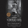 Ransom Riggs - The Conference of the Birds (Unabridged)  artwork