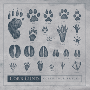Cover Your Tracks - Corb Lund - Corb Lund