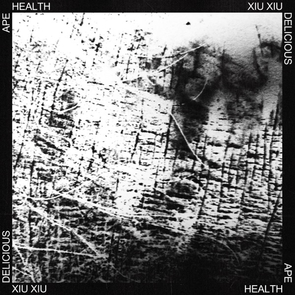 HEALTH Delicious Ape (feat. Xiu Xiu)