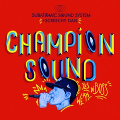 "Champion Sound (Roots 7"" Mix)"