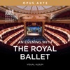 An Evening with The Royal Ballet (Visual Album), Various Artists