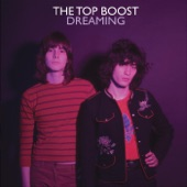 The Top Boost - Dreaming (feat. Roger Joseph Manning, Jr.)