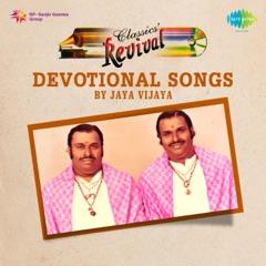 Devotional Songs by Jaya Vijaya