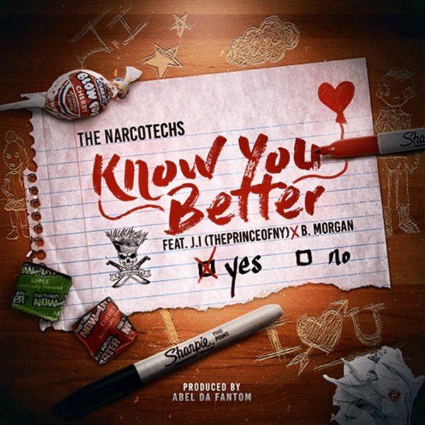 Know You Better (feat. J.I the Prince of N.Y & Narcotechs) - Single