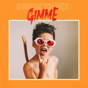 Hudson Thames - Gimme - Line Dance Music