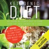 Ketogenic Diet: No Sugar No Starch Diet To Turn Your Fat Into Energy In 7 Days: Bonus: 50 Easy Recipes To Jump Start Your Fat & Low Carb Weight Loss Today (Unabridged)