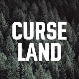 CURSE LAND: From Anarchism to Government Mind Control (Episode 24