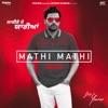 Mathi Mathi From Laiye Je Yaarian Soundtrack feat Dr Zeus Single