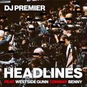 Headlines (feat. Westside Gunn, Conway & Benny) - DJ Premier